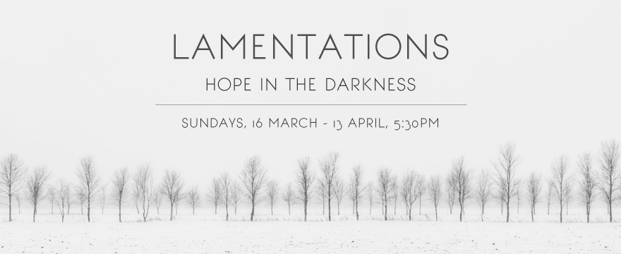 Lamentations - Hope in the Darkness