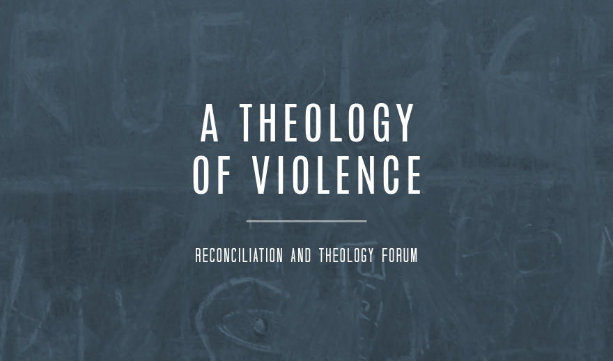 A Theology of Violence