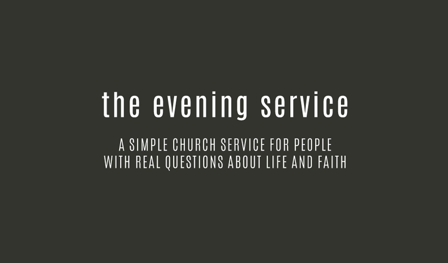 The Evening Service