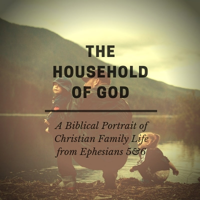 Sermon Series - The household of God
