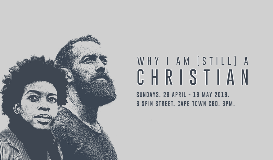 Why I Am [Still] a Christian