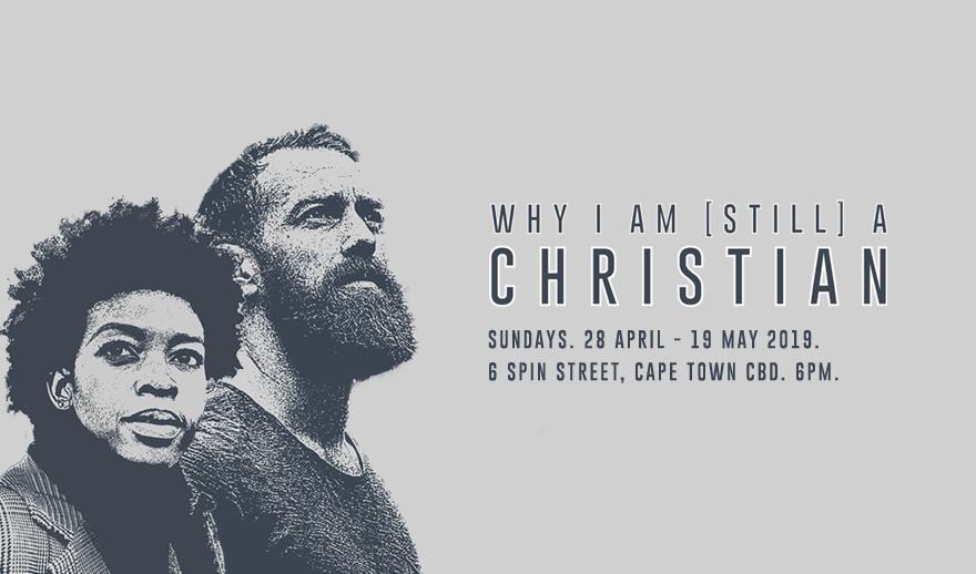 Why I Am [Still] a Christian