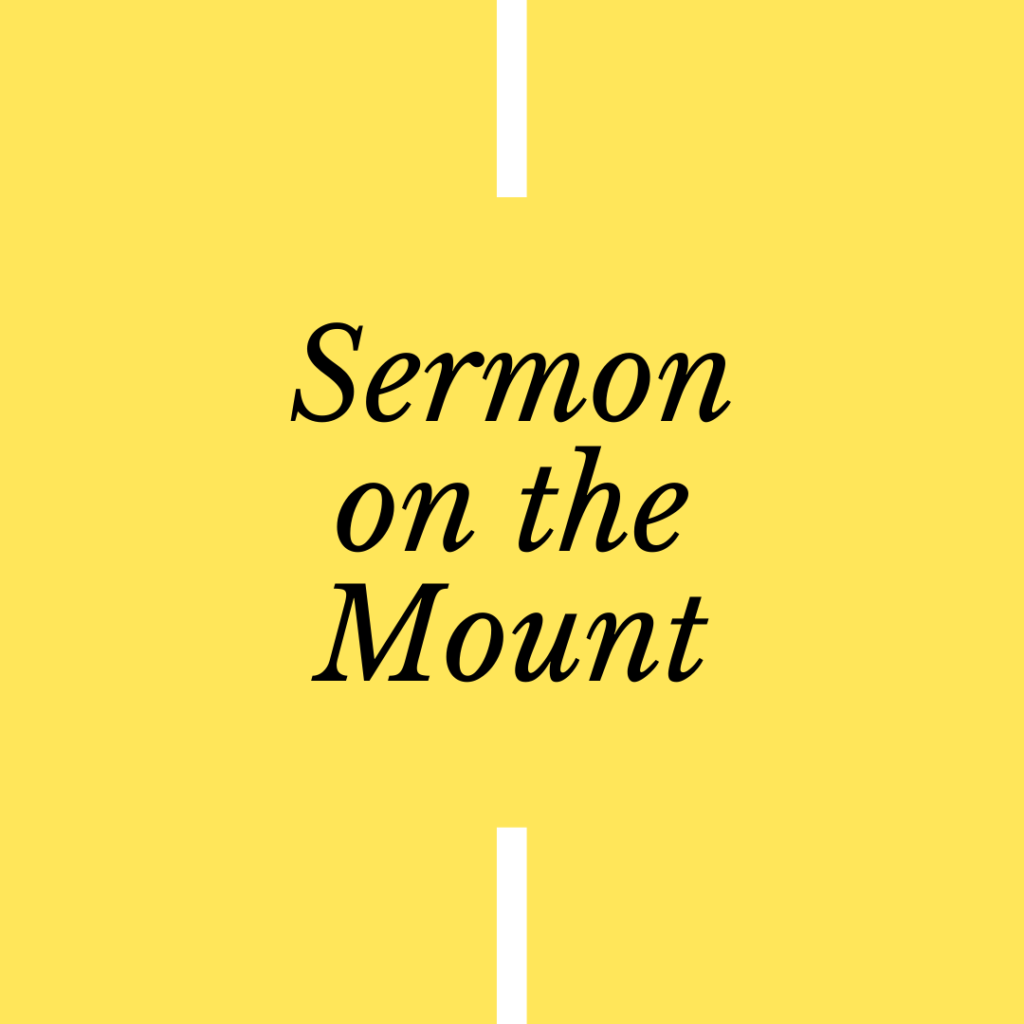 Sermon on the Mount Sermon Series